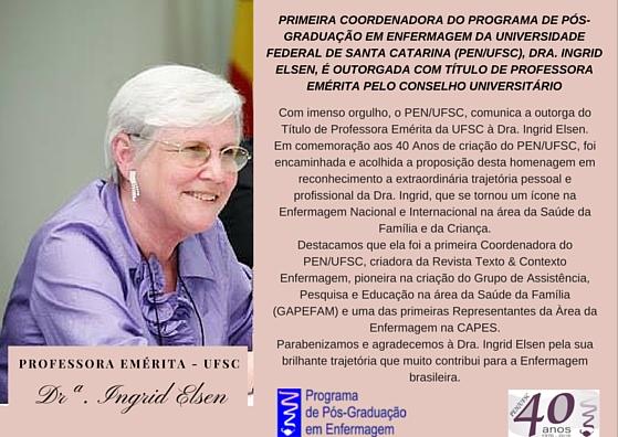 Profa. Emerita UFSC- Dra. Ingrid Elsen